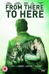 From There To Here Trailer