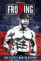 Froning: The Fittest Man In History Trailer