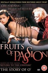 Fruits of Passion Trailer