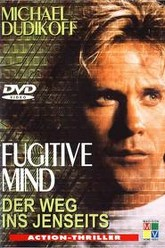 Fugitive Mind Trailer