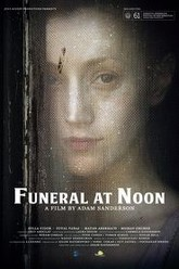 Funeral at Noon Trailer
