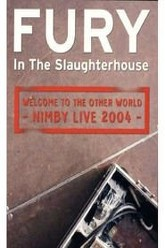 Fury In The Slaughterhouse - Welcome to the other World - Nimby Live 2004 Trailer