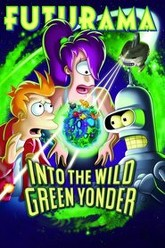Futurama: Into the Wild Green Yonder Trailer