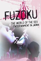 Fuzoku: The World Of Sex Entertainment In Japan Trailer