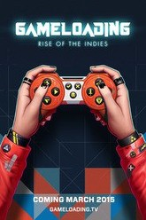 Gameloading: Rise of the Indies Trailer
