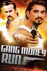 Gang Money Run Trailer