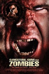 Gangsters, Guns and Zombies Trailer