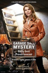 Garage Sale Mystery: Guilty Until Proven Innocent Trailer