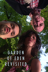 Garden of Eden, Revisited Trailer