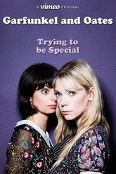 Garfunkel and Oates: Trying to be Special Trailer