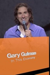 Gary Gulman: In This Economy? Trailer