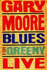 Gary Moore - Blues For Greeny Live Trailer