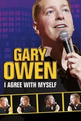Gary Owen: I Agree With Myself Trailer
