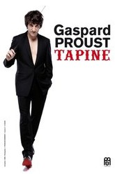 Gaspard Proust - Tapine Trailer