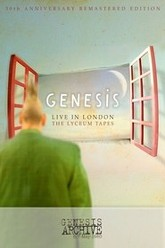 Genesis - Live in London: The Lyceum Tapes Trailer