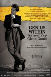 Genius Within: The Inner Life of Glenn Gould Trailer