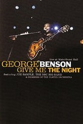 George Benson - Give me the night Trailer