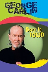 George Carlin: Back in Town Trailer
