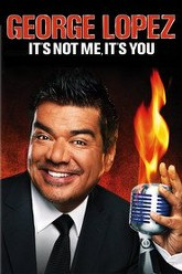 George Lopez: It's Not Me, It's You Trailer
