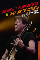 George Thorogood & the Destroyers - Live at Montreux Trailer