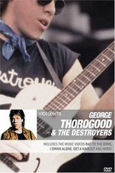 George Thorogood & the Destroyers: Video Hits Trailer