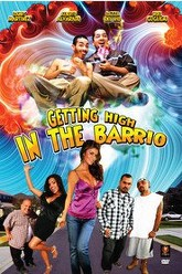 Getting High in the Barrio Trailer