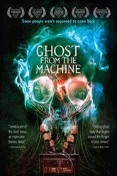 Ghost from the Machine Trailer