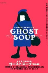 Ghost Soup Trailer