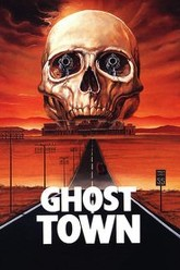 Ghost Town Trailer
