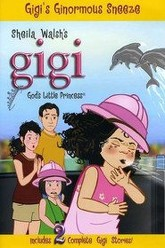 Gigi, God's Little Princess: Gigi's Ginormous Sneeze Trailer