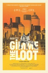 Gimme the Loot Trailer