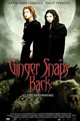 Ginger Snaps Back: The Beginning Trailer