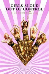 Girls Aloud: Out of Control Live from the O2 Trailer