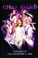 Girls Aloud: Tangled Up - Live from the O2 2008 Trailer