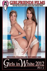 Girls In White 2012 Part 3 Trailer