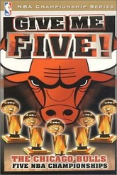 Give Me Five! The Chicago Bulls Five NBA Championships Trailer