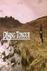 Giving Tongue Trailer