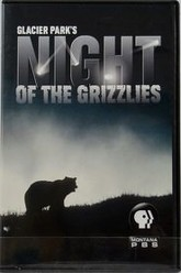 Glacier Park's Night of the Grizzlies Trailer