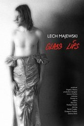 Glass Lips Trailer