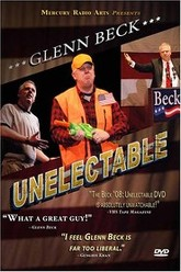 Glenn Beck '08: Unelectable Trailer