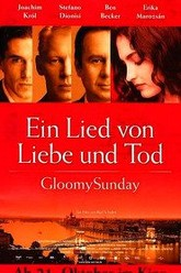 Gloomy Sunday Trailer