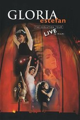 Gloria Estefan: The Evolution Tour Live In Miami Trailer