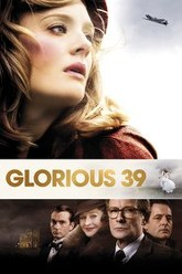 Glorious 39 Trailer
