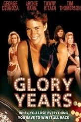 Glory Years Trailer