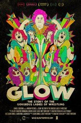 GLOW: The Story of the Gorgeous Ladies of Wrestling Trailer