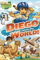 Go, Diego, Go!: Diego Saves the World Trailer
