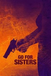 Go for Sisters Trailer