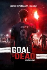 Goal of the Dead - Second Half Trailer