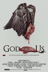 God Forgive Us Trailer