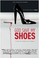God Save My Shoes Trailer